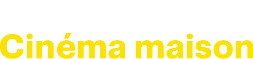 Méga solde Cinéma maison