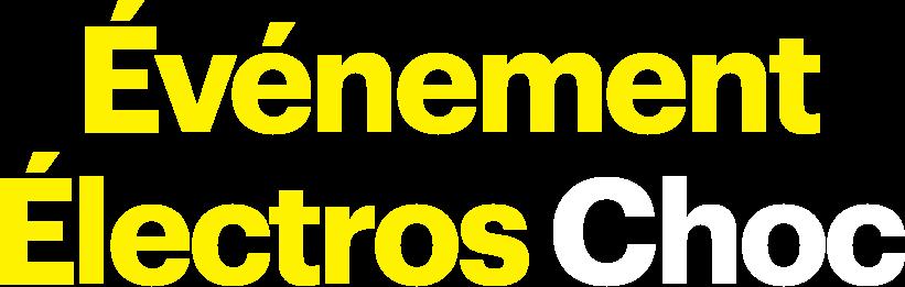 Événement Électros Choc