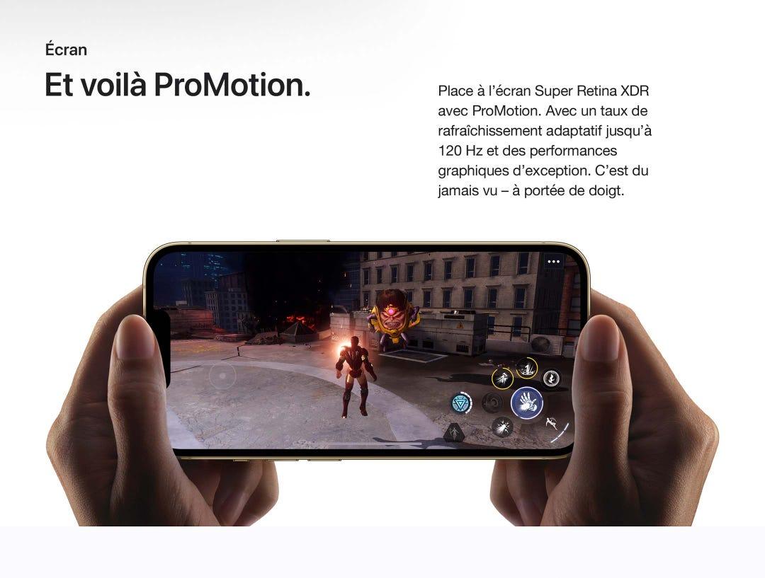 Et voilà ProMotion. Place à l'écran Super Retina XDR avec ProMotion.